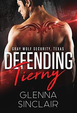 Defending Tierney by Glenna Sinclair