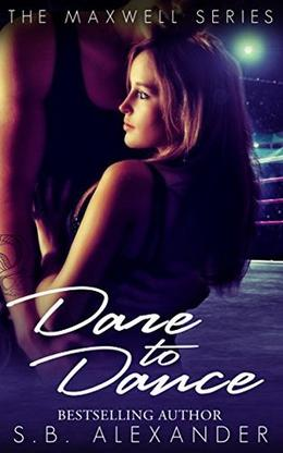 Dare to Dance - S.B. Alexander