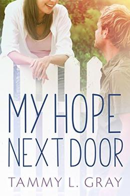 My Hope Next Door by Tammy L. Gray