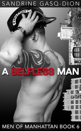 A Selfless Man by Sandrine Gasq-Dion