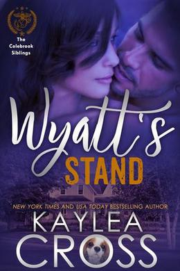 Wyatt's Stand by Kaylea Cross