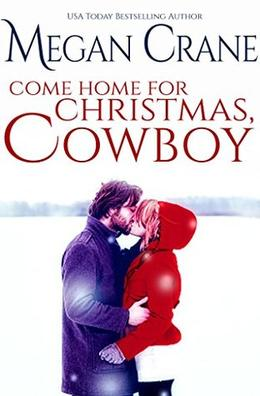 Come Home for Christmas, Cowboy by Megan Crane