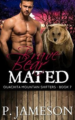 Brave Bear Mated by P. Jameson