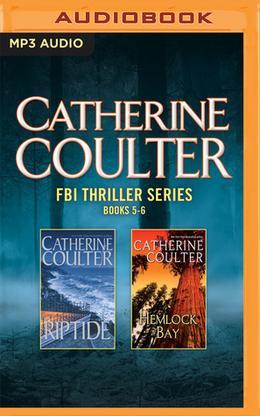 Catherine Coulter - FBI Thriller Series: Books 5-6: Riptide, Hemlock Bay by Catherine Coulter, Laural Merlington, Paul Costanzo, Renée Raudman