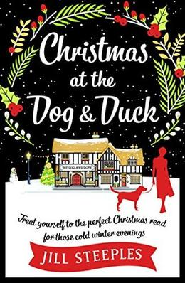 Christmas at the Dog and Duck by Jill Steeples