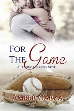 For the Game by Amber Garza