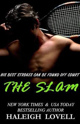 The Slam by Haleigh Lovell