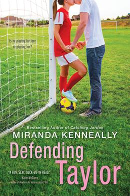 Defending Taylor (Hundred Oaks) by Miranda Kenneally