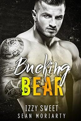 Bucking Bear by Izzy Sweet, Sean Moriarty