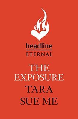 The Exposure by Tara Sue Me