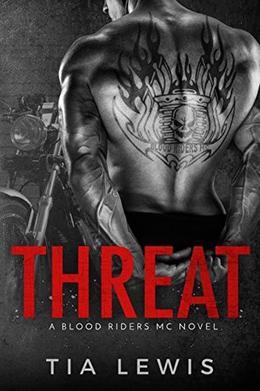 Threat by Tia Lewis