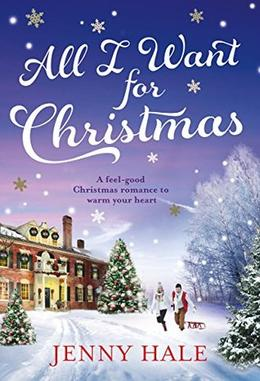 All I Want for Christmas by Jenny Hale