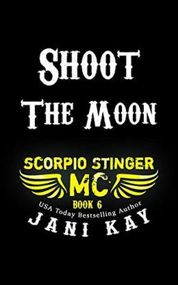 Shoot The Moon by Jani Kay