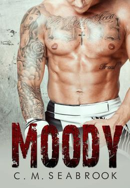 Moody by C.M. Seabrook