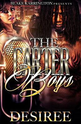 The Carter Boys by Desiree M. Granger
