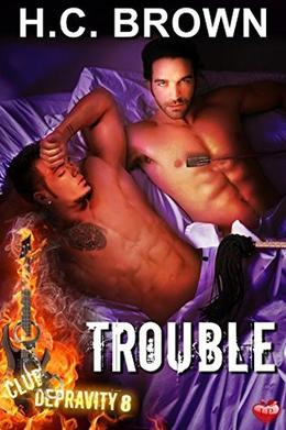 Trouble by H.C. Brown