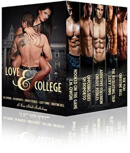 Love & College by C.M. Owens, Sierra Rose, Lexy Timms, C.M. Doporto, Christine Bell
