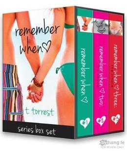 Remember When Trilogy by T. Torrest