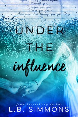 Under the Influence by L.B. Simmons