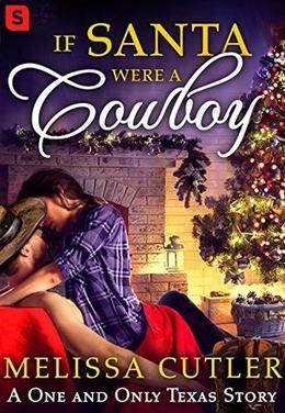 If Santa Were a Cowboy by Melissa Cutler