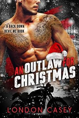 An Outlaw for Christmas by London Casey, Karolyn James