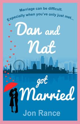 Dan And Nat Got Married by Jon Rance