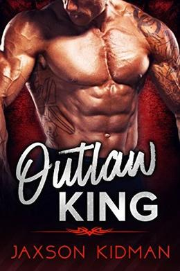 OUTLAW KING by Jaxson Kidman