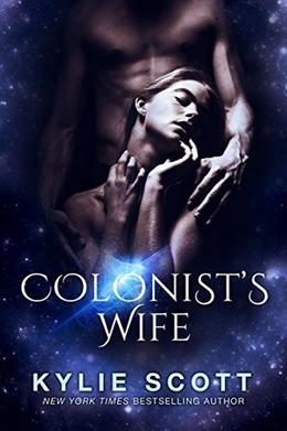 Colonist's Wife: A Novella by Kylie Scott