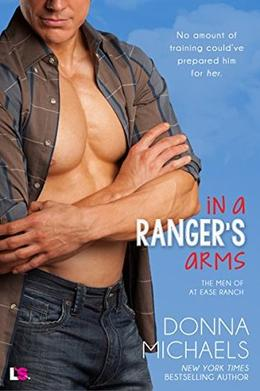 In a Ranger's Arms by Donna Michaels