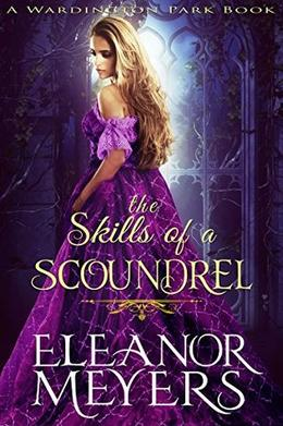 The Skills of a Scoundrel by Eleanor Meyers