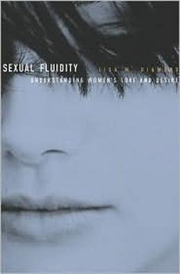 Sexual Fluidity: Understanding Women's Love and Desire by Lisa Diamond