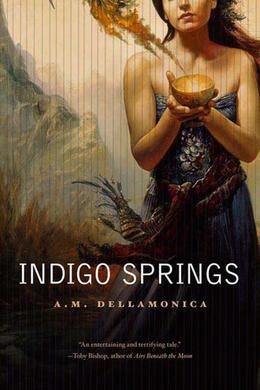 Indigo Springs by A.M. Dellamonica