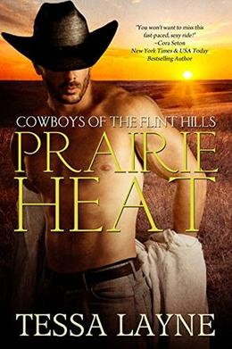 Prairie Heat by Tessa Layne