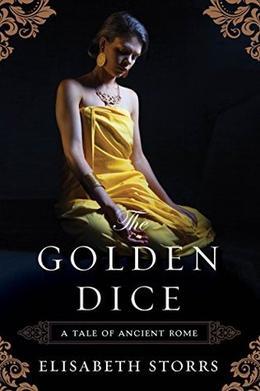 The Golden Dice by Elisabeth Storrs