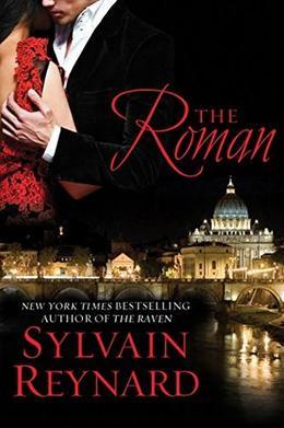 The Roman by Sylvain Reynard