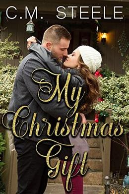 My Christmas Gift by C.M. Steele, Lindee Robinson
