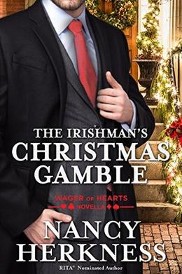 The Irishman's Christmas Gamble: A Wager of Hearts Novella by Nancy Herkness