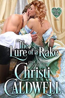 The Lure of a Rake by Christi Caldwell