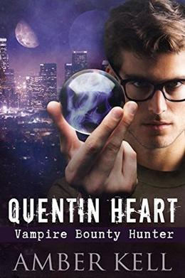 Quentin Heart, Vampire Bounty Hunter by Amber Kell