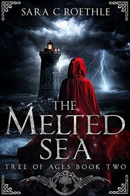The Melted Sea by Sara C Roethle