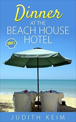 Dinner at The Beach House Hotel by Judith Keim