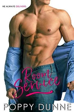Room Service by Poppy Dunne