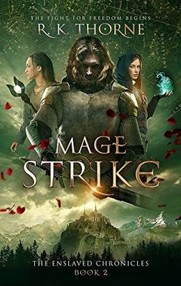 Mage Strike by R.K. Thorne