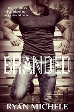 Branded: A Father's Best Friend Short Story by Ryan Michele