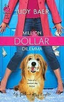Million Dollar Dilemma  (Baer, Judy) by Judy Baer