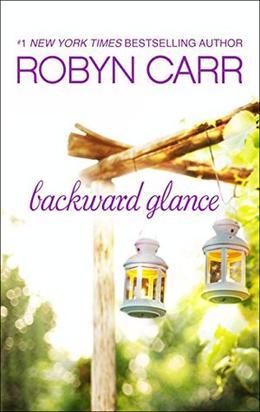 Backward Glance by Robyn Carr