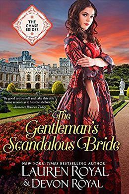 The Gentleman's Scandalous Bride by Lauren Royal, Devon Royal