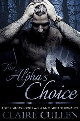 The Alpha's Choice by Claire Cullen