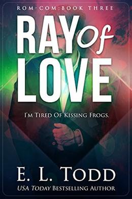 Ray of Love by E.L. Todd