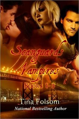 Scanguards Vampires Books 1-3 by Tina Folsom